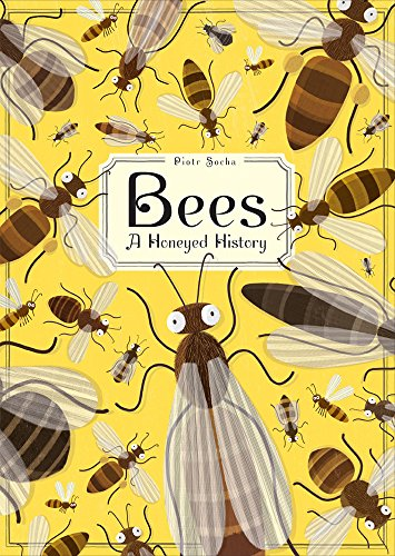 Bees: A Honeyed History