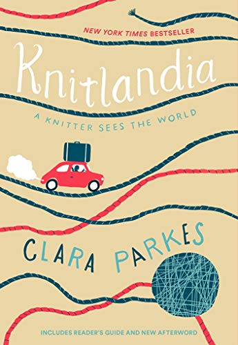 Knitlandia: A Knitter Sees the World