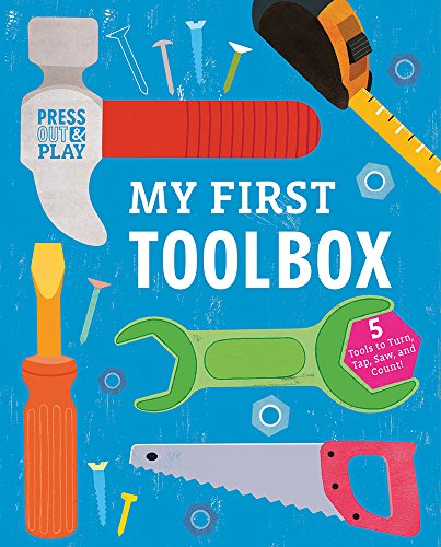 My First Toolbox (Press-Out and Play)
