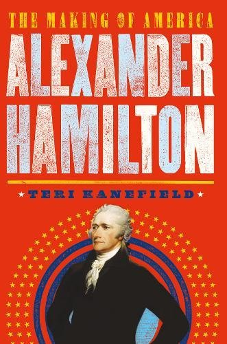 Alexander Hamilton (The Making of America, Bk. 1)