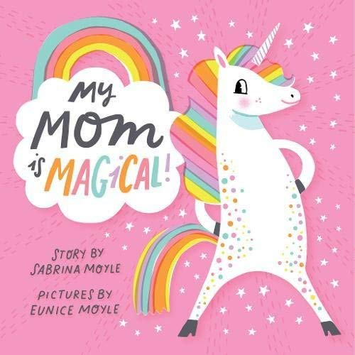 My Mom Is Magical! (A Hello!Lucky Book)