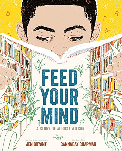Feed Your Mind: A Story of August Wilson
