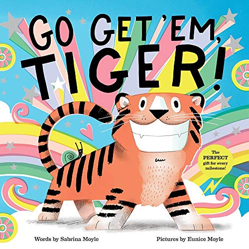 Go Get 'Em, Tiger! (A Hello! Lucky Book)