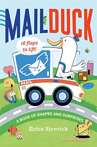 Mail Duck: A Book of Shapes and Surprises