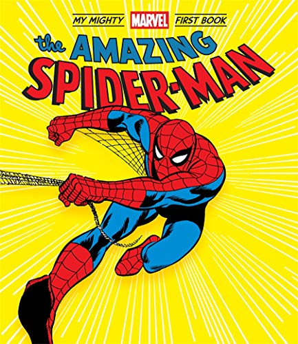 The Amazing Spider-Man (A Mighty Marvel First Book)