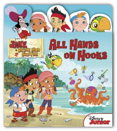 All Hands on Hooks (Jake and the Never Land Pirates)