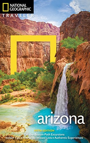 Arizona (National Geographic Traveler, 5th Edition)