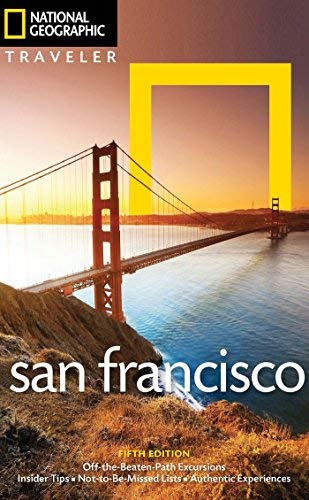 San Francisco (National Geographic Traveler, 5th Edition)
