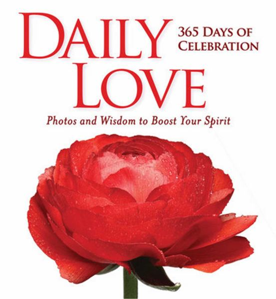 Daily Love: 365 Days of Celebration