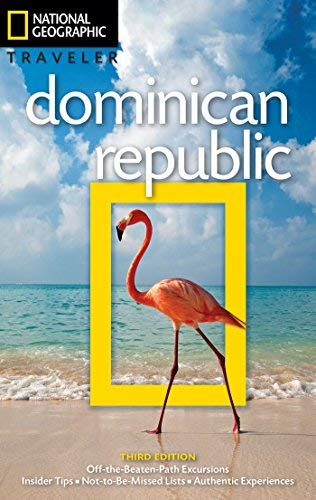 Dominican Republic (National Geographic Traveler, 3rd Edition)