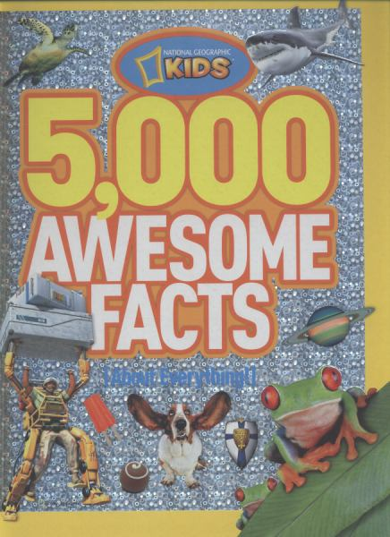 5,000 Awesome Facts (National Geographic Kids)