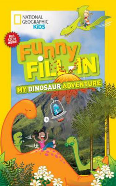 My Dinosaur Adventure (Funny Fill-In)