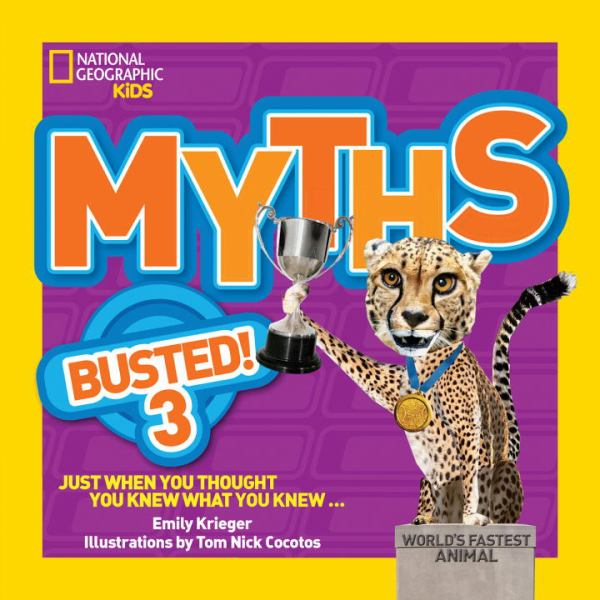 Myths Busted! 3 (National Geographic Kids)