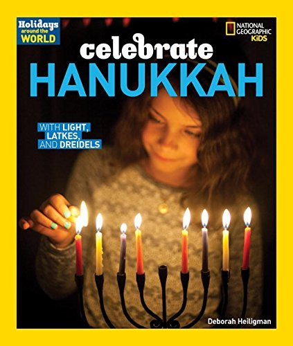 Celebrate Hanukkah (Holidays Around the World)