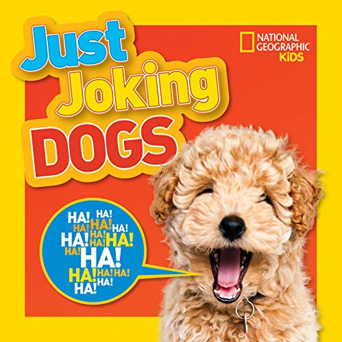 Just Joking Dogs (National Geographic Kids)