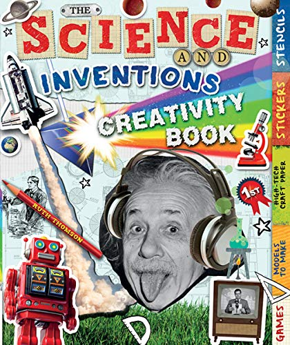 The Science and Inventions Creativity Book