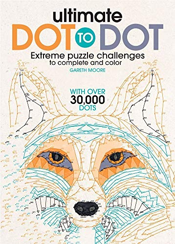 Ultimate Dot to Dot: Extreme Puzzle Challenge to Complete and Color