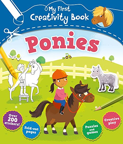 Ponies (My First Creativity Books)