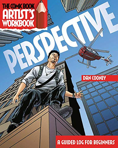 Perspective: A Guided Logbook for Beginners (The Comic Book Artist's Workbook)