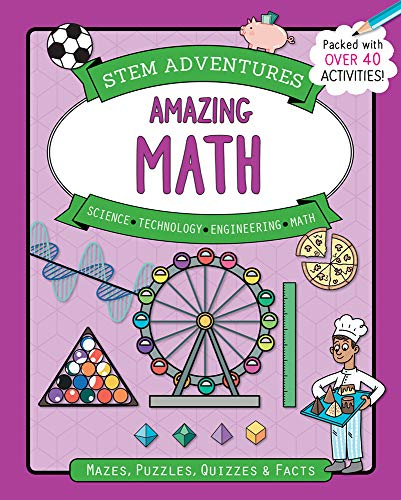 Amazing Math (STEM Adventures Series)