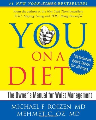 YOU on a Diet: The Owner's Manual for Waist Management (Revised Edition)