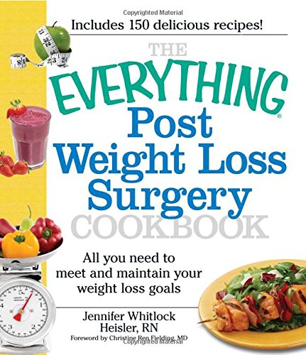 Post Weight Loss Surgery Cookbook (The Everything)
