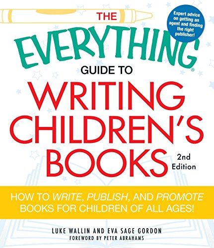 Writing Children's Books (The Everything Guide to, 2nd Edition)