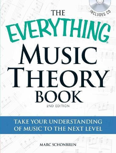 Music Theory Book: Take Your Understanding of Music to the Next Level (The Everything)