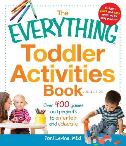 Toddler Activities Book (The Everything, 2nd Edition)