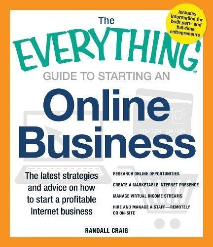 Starting An Online Business (The Everything Guide to)