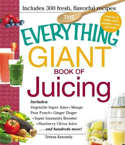 Giant Book of Juicing (The Everything)