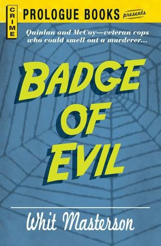 Badge of Evil (Crime Prologue Books Presents)