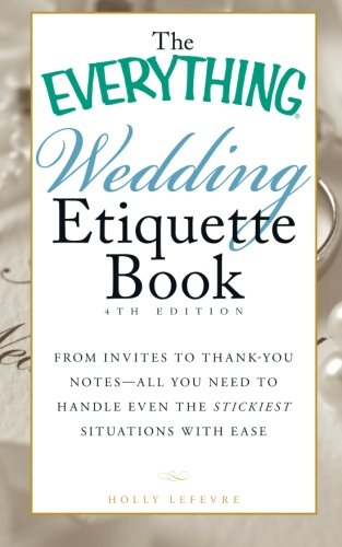 Wedding Etiquette Book (The Everything, 3rd Edition)