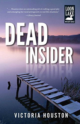 Dead Insider (A Loon Lake Mystery)