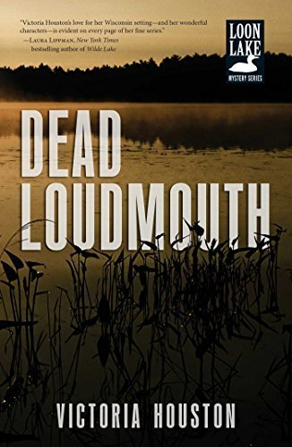 Dead Loudmouth (A Loon Lake Mystery)