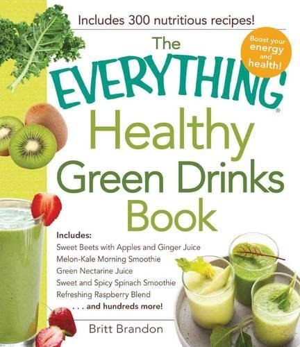 Healthy Green Drinks Book (The Everything)