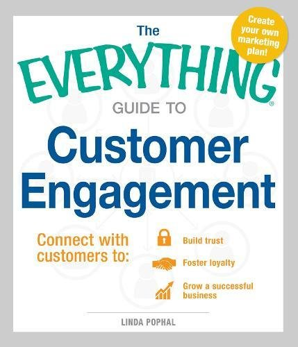 Customer Engagement (The Everything Guide to)