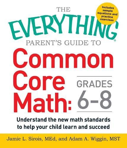 Common Core Math: Grades 6-8 (The Everything Parent's Guide to)
