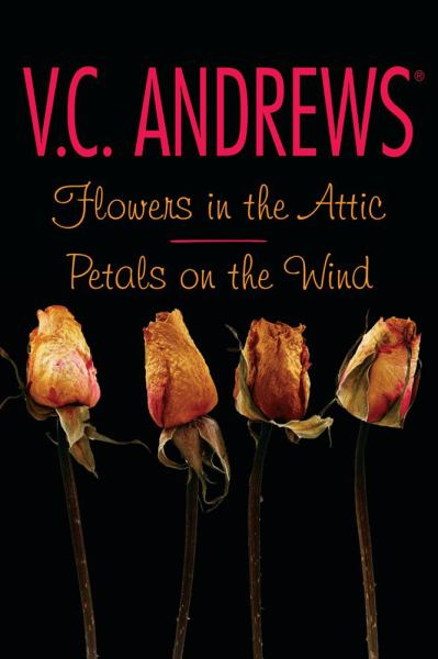 Flowers in the Attic/Petals on the Wind (2 Books in 1)