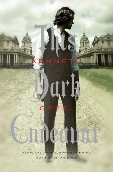 This Dark Endeavor (The Apprenticeship of Victor Frankenstein, Bk 1)