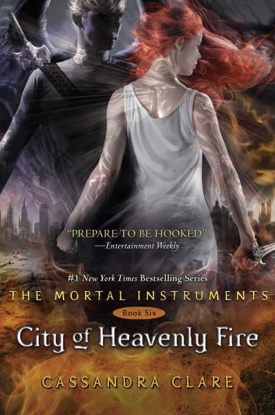City of Heavenly Fire (The Mortal Instruments, Bk 6)