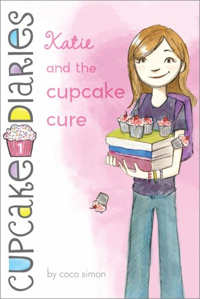 Katie and the Cupcake Cure  (Cupcake Diaries, Bk. 1)