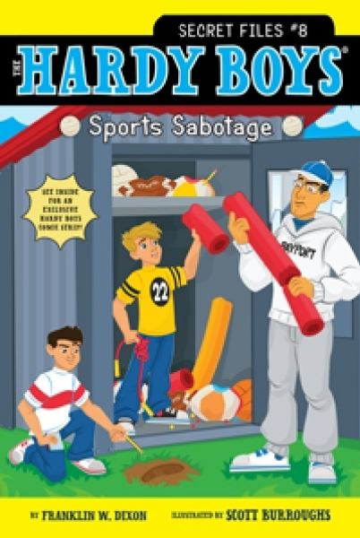 Sports Sabotage (The Hardy Boys Secret Files, Bk. 8)