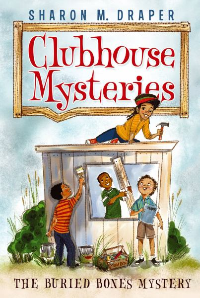 The Buried Bones Mystery (Clubhouse Mysteries, Bk. 1)
