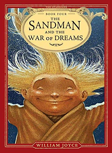 The Sandman and the War of Dreams (The Guardians, Bk. 4)