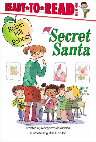 Secret Santa (Robin Hill School,Ready-to-Read, Level 1)