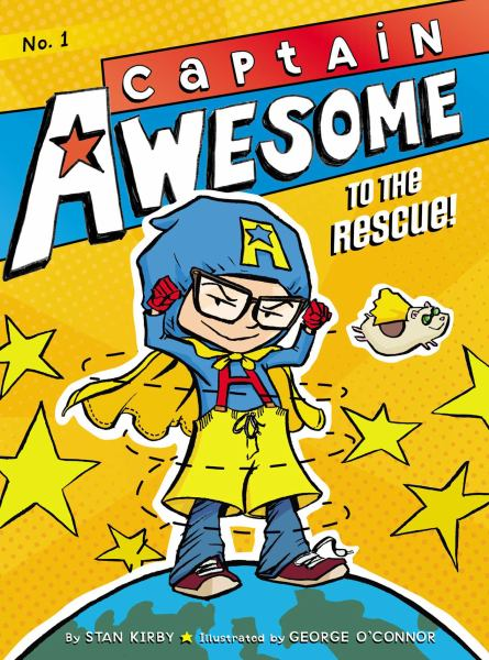 Captain Awesome to the Rescue! (Captain Awesome, Bk. 1)