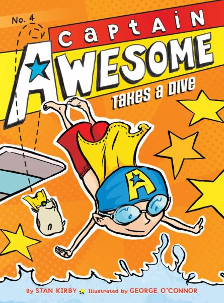 Captain Awesome Takes a Dive (Captain Awesome, Bk. 4)