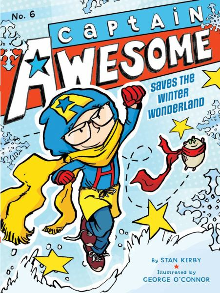 Captain Awesome Saves the Winter Wonderland (Captain Awesome, Bk. 6)