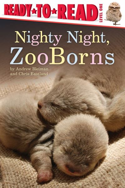 Nighty Night, ZooBorns (Ready-to-Read, Level One)